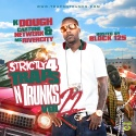 Strictly 4 The Traps N Trunks 22 (Hosted By Block 125) mixtape cover art