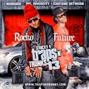 Strictly 4 The Traps N Trunks 13 (Hosted By Future & Rocko) mixtape cover art