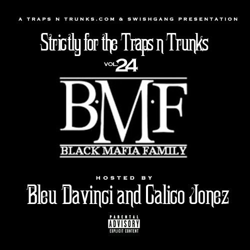 Strictly 4 The Traps N Trunks 24 (Hosted By Bleu Davinci & Calico Jonez) [Mixtape]