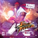 Yung Travis - Street Fighter mixtape cover art