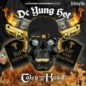 DC Yung Hot - Tales From The Hood mixtape cover art