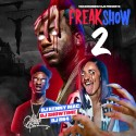 Freak Show 2 mixtape cover art