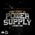 Front Street Zo - Power Supply mixtape cover art