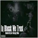 #IBWT (In BLAccK We Tru$t) mixtape cover art