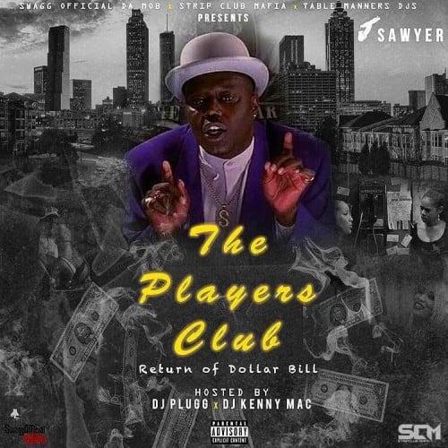 Download Dj Dollar Bill: The Players Club (Return Of Dollar Bill Edition
