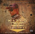 Macro H.B. - Stay True mixtape cover art