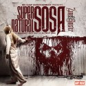 Zone 6 Sinister - Super Natural Sosa mixtape cover art