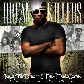 The Dream - Dream Killers Mixtape