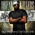 Dream Killers (The Dream) mixtape cover art