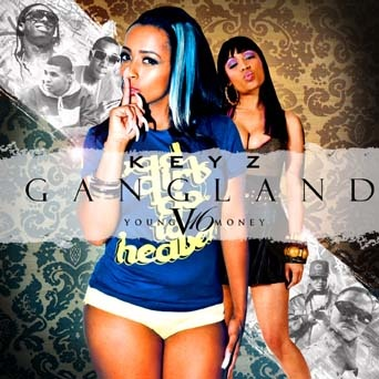DJ Keyz - Gangland 16 (Young Money) Mixtape