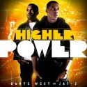 Higher Power (Kanye West & Jay-Z) mixtape cover art