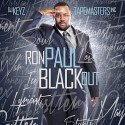 Ron Paul - Black Out mixtape cover art