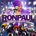 Ron Paul - Street Politician mixtape cover art