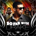 So Far With Drake (Collabo Edition) mixtape cover art