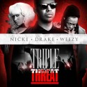 Triple Threat (Nicki Minaj, Drake & Weezy) mixtape cover art