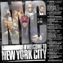 Welcome To New York City mixtape cover art