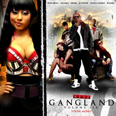 Young Money – Gangland 6 ft. Lil Wayne, Nicki Minaj, & Drake