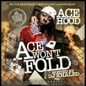 Ace Hood - Ace Won't Fold mixtape cover art