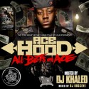 Ace Hood - All Bets On Ace mixtape cover art