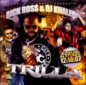 Rick Ross - Trilla (The Mixtape) mixtape cover art