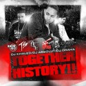 Together We Made History!! mixtape cover art