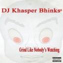 Grind Like Nobody's Watching mixtape cover art