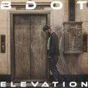 B Dot - Elevation mixtape cover art