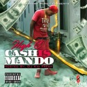 High C - Cash Is Mando mixtape cover art