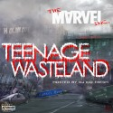 Marvel Inc - Teenage Wasteland mixtape cover art