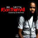 Mr Smith - Son Them All  mixtape cover art