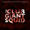 The Club Giant Squid mixtape cover art