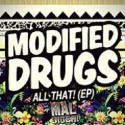 Modified Drugs - All That EP mixtape cover art