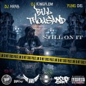 Bill Thousand - Still On It mixtape cover art