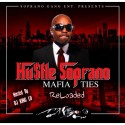 65 Hustle Soprano - Mafia Ties (Reloaded) mixtape cover art