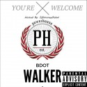 BDot Walker - You're Welcome mixtape cover art