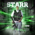 Starr - Bout Dat Action (Episode One) mixtape cover art
