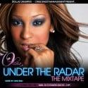 Olivia - Under The Radar mixtape cover art