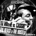 Lil Wayne Vs. Cassidy - The Beast & The Hustla, Part 4 mixtape cover art