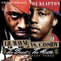 Lil Wayne Vs. Cassidy - The Beast & The Hustla, Part 3 mixtape cover art