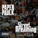 Paper Paulk - Street Dreaming mixtape cover art