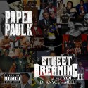 Paper Paulk - Street Dreaming II mixtape cover art