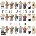 Phil Jet$on - P.O.L.O mixtape cover art