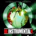 Be Instrumental 4 (The Dipset Edition) mixtape cover art