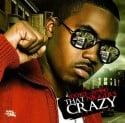 Nas - That N*gger's Crazy, Part 2 mixtape cover art