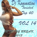 Twisted Top 40 14 (Spring Break 2013) mixtape cover art