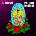 DJ Kontrol & Patrice Mcbride - Feck You mixtape cover art