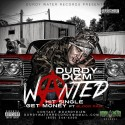 Durdy Dizm - Wanted mixtape cover art
