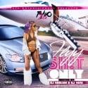 Tokyo Jetz - Flyy Shit Only mixtape cover art