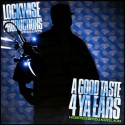Lockwise Productions - A Good Taste 4 Ya Ears mixtape cover art