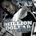 The Million Dollar Dream (Hosted by AZ) mixtape cover art